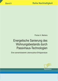 Energetische Sanierung des Wohnungsbestands durch Passivhaus-Technologien