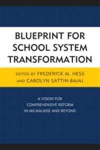 Blueprint for School System Transformation