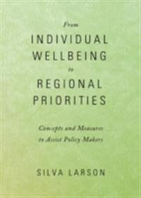 From Individual Wellbeing to Regional Priorities
