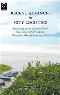 Recent Advances in City Logistics