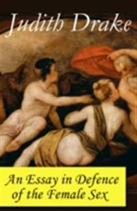 Essay in Defence of the Female Sex (a feminist literature classic)