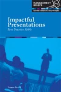 Impactful Presentations - Best Practice Skills