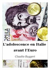 L'adolescence en Italie avant l'Euro