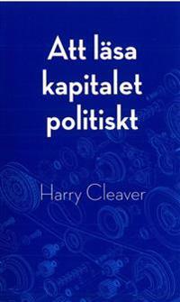 Att läsa kapitalet politiskt
