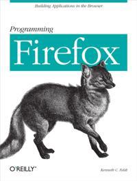 Programming Firefox