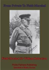 From Private To Field-Marshal