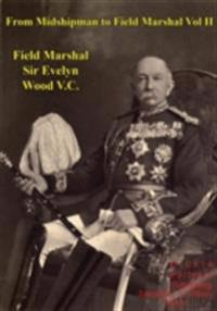 From Midshipman To Field Marshal - Vol. II