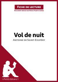 Vol de nuit d'Antoine de Saint-Exupery (Fiche de lecture)