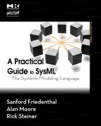 Practical Guide to SysML