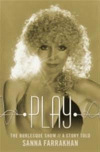 Play- The Burlesque Show-A Story Told