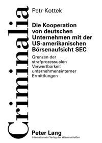 Die Kooperation von deutschen Unternehmen mit der US-amerikanischen Boersenaufsicht SEC