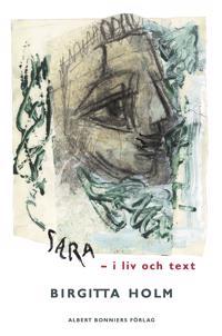 Sara Lidman - i liv och text