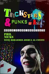 Tricksters and Punks of Asia