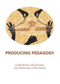 Producing Pedagogy