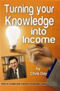 Turning your Knowledge into Income