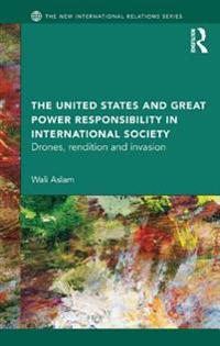 United States and Great Power Responsibility in International Society