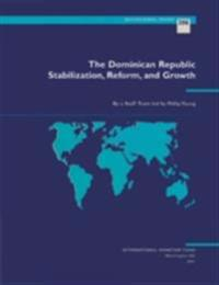 Dominican Republic: Stabilization, Structural Reform, and Economic Growth