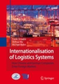 Internationalisation of Logistics Systems