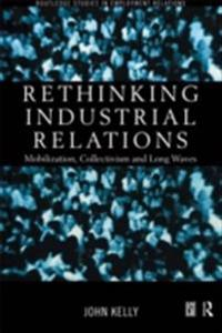 Rethinking Industrial Relations