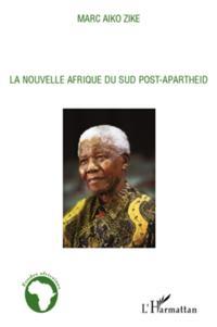 La nouvelle afrique du sud post-apartheid