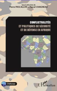 Conflictualites et politiques de securite et de defense en a
