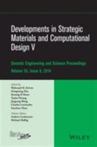 Developments in Strategic Materials and Computational Design V: Ceramic Engineering and Science Proceedings, Volume 35 Issue 8