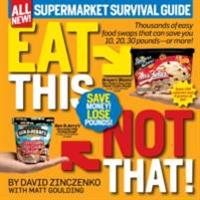 Eat This, Not That! Supermarket Survival Guide