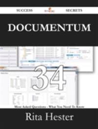 Documentum 34 Success Secrets - 34 Most Asked Questions On Documentum - What You Need To Know