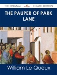 Pauper of Park Lane - The Original Classic Edition