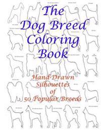 The Dog Breed Coloring Book