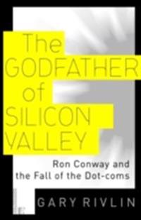 Godfather of Silicon Valley