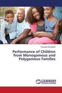 Performance of Children from Monogamous and Polygamous Families