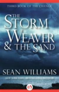 Storm Weaver & the Sand