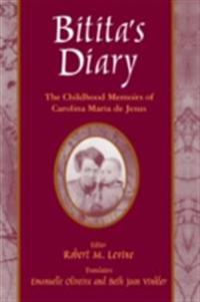 Bitita's Diary: The Autobiography of Carolina Maria de Jesus