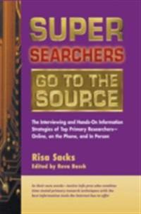 Super Searchers Go to the Source
