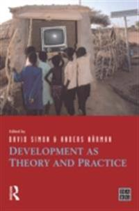 Development as Theory and Practice