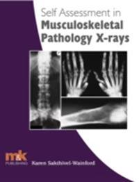 Self Assessment in Musculoskeletal Pathology X-rays