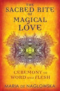Sacred Rite of Magical Love