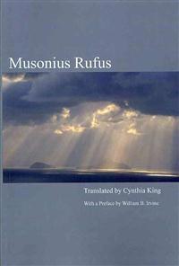 Musonius Rufus: Lectures and Sayings