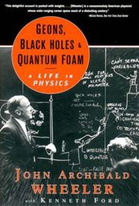 Geons, Black Holes, and Quantum Foam