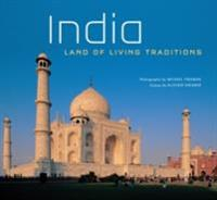 India: Land of Living Traditions