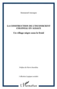 Construction de l'inconscient colonial en alsace