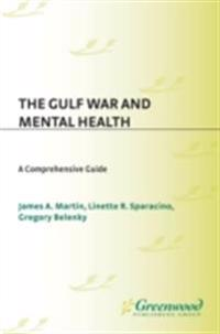 Gulf War and Mental Health: A Comprehensive Guide