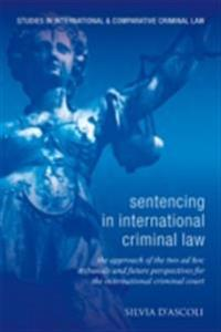 Sentencing in International Criminal Law