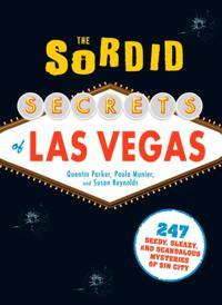Sordid Secrets of Las Vegas