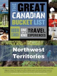 Great Canadian Bucket List - Northwest Territories