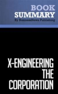 Summary: X-Engineering The Corporation - James Champy