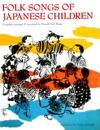 Folk Songs of Japanese Children