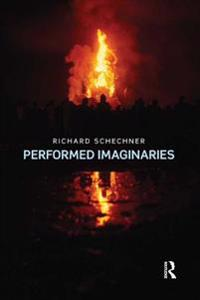 Performed Imaginaries