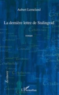 Derniere lettre de StalingradLa